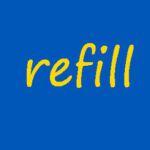 Refill Solutions